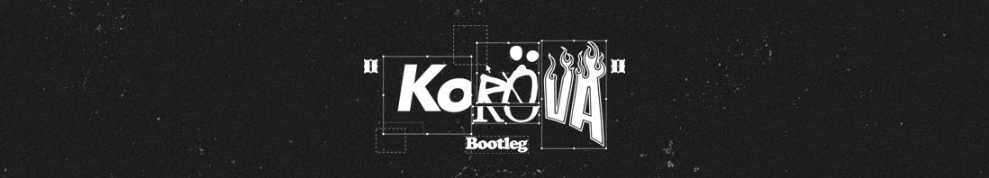 Korova Bootleg